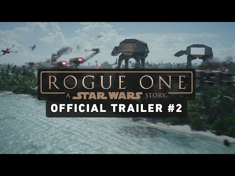 Rogue One : A Star Wars Story Trailer 2 HD