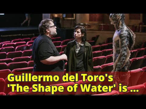Guillermo del Toro's 'The Shape of Water' is the true wonder of awards season - LA Times