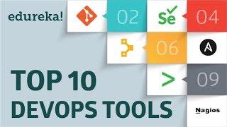 Top 10 DevOps Tools | Which DevOps Tool Should I Learn | DevOps Tutorial | DevOps Training | Edureka