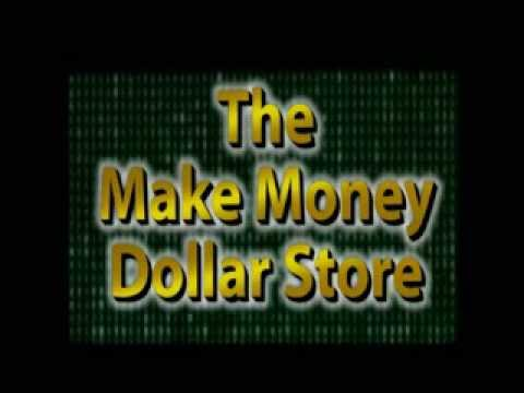 Make Money Dollar Store