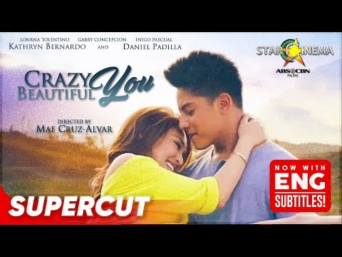 Crazy Beautiful You | Daniel Padilla, Kathryn Bernardo | Supercut