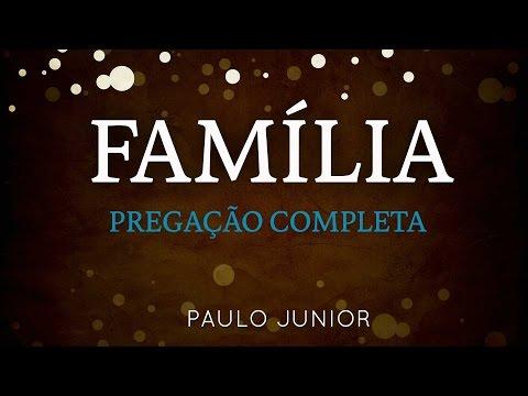 Paulo Junior - Família