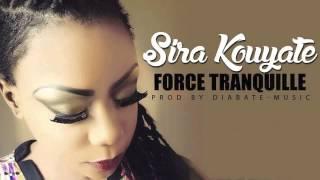 SIRA KOUYATE - FORCE TRANQUILLE