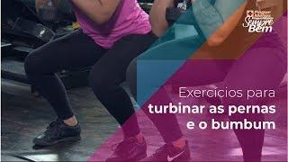 Exercícios para turbinar as pernas e o bumbum