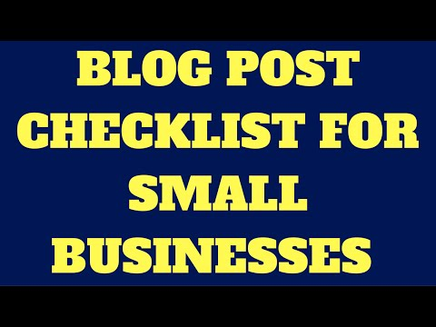 Blog Post Checklist For Small Businesses (Websites 2017)