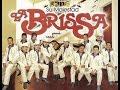 Su Majestad La Brissa-Recopilacion Exitos