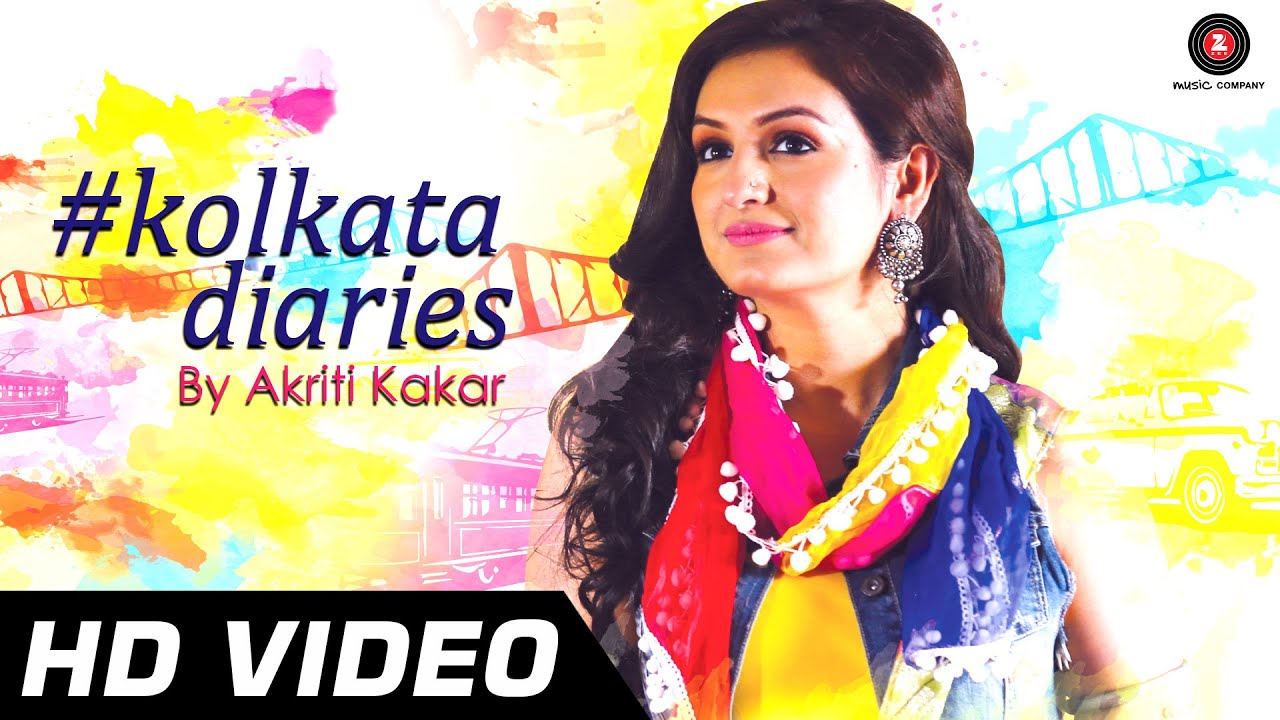 Kolkata Diaries – Akriti Kakar | Full Song – HD | Folk Song