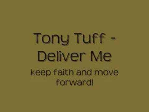Tony Tuff - Deliver Me