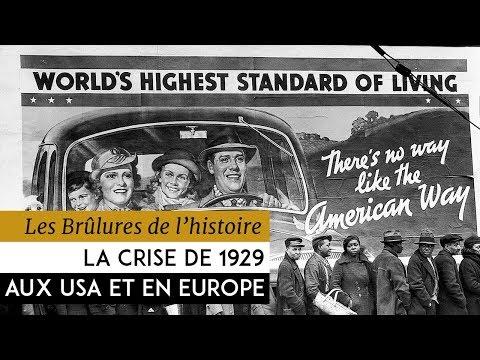 Les Brûlures de l'Histoire - La crise de 29 aux Etats-Unis et en Europe