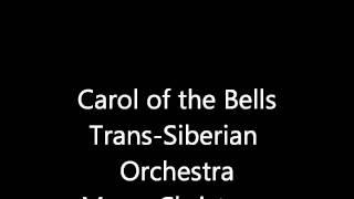 1/24 Carol of the Bells/Trans Siberian Orchestra