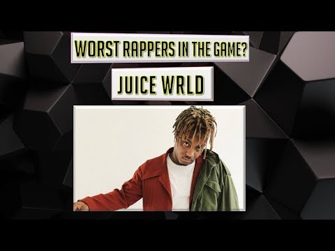 WORST Rappers in the Game? - Juice WRLD Episode 23