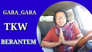 Video Gara_Gara tkw sampai berantem😂😂 MP3, 3GP, MP4, WEBM, AVI, FLV Desember 2018