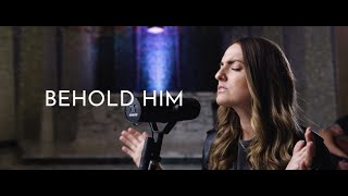 Behold Him (Paul Baloche) ft. Darrick Tam & Brooke Nicholls