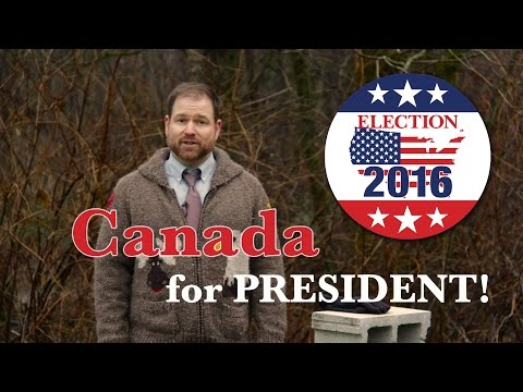 Canada for President 2016!