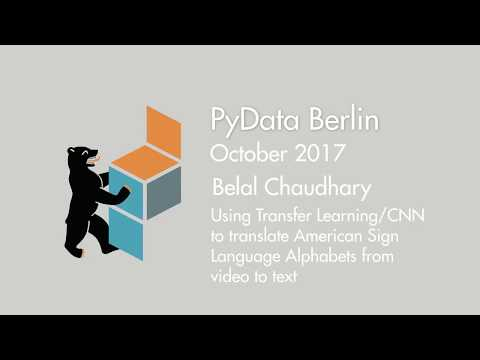 Belal Chaudary - Transfer Learning for translating Sign Language from video to text