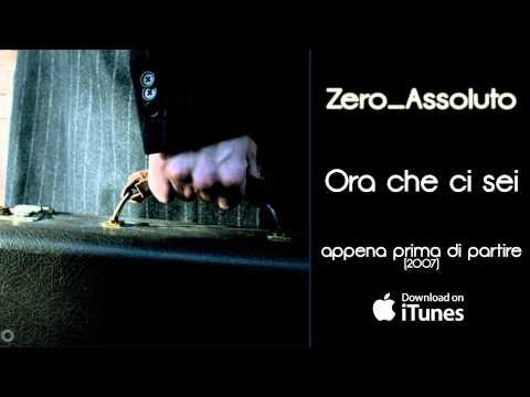 , title : 'Zero Assoluto - Ora che ci sei - Appena prima di partire (2007)'