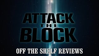 Nonton Attack The Block Review   Off The Shelf Reviews Film Subtitle Indonesia Streaming Movie Download