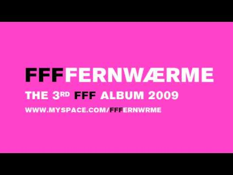 FFF -- FFFFERNWAERME 9 STILLE POST (DIE PAPAGEIEN)