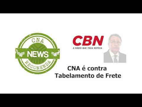 CBN: CNA é contra Tabelamento de Fretes