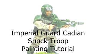 cadian shock troops painting guide