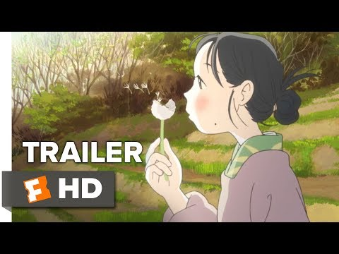 In This Corner of the World Trailer #1 (2017) | Movieclips Indie