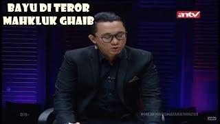 Video Bayu Di Teror Mahkluk Ghaib!! Menembus Mata Batin ANTV 23 Maret 2019 Eps 203 (Gang Of Ghosts) MP3, 3GP, MP4, WEBM, AVI, FLV Maret 2019
