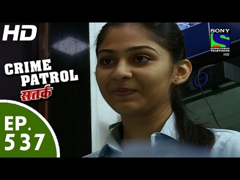 Video Crime Patrol - क्राइम पेट्रोल सतर्क - Shikwa - Episode 537 - 31st July, 2015 download in MP3, 3GP, MP4, WEBM, AVI, FLV January 2017