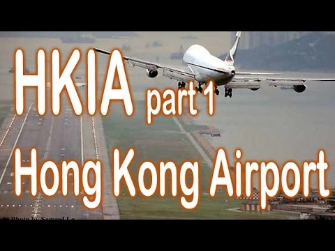 Hong Kong Airport 香港機場 Part 1