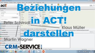 Beziehungen in ACT! CRM darstellen - ACT! Tutorial deutsch