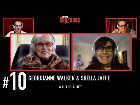 "Talking Sopranos #10 w/guests Georgianne Walken & Sheila Jaffe ""A Hit is a Hit"""