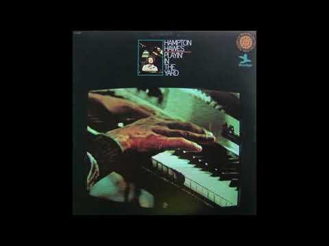 Hampton Hawes – Playin' In The Yard (Full Album)