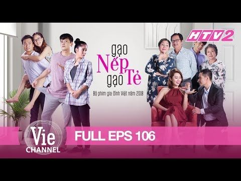 [Eng Sub] STICKY RICE AND PLAIN RICE - Eps. 106 (Gạo Nếp Gạo Tẻ) | The Best Vietnamese Drama in 2018 - Thời lượng: 44:13.