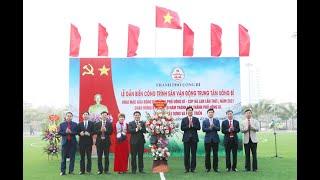 Lễ khánh thành, gắn biển công trình Sân vận động trung tâm Uông Bí, khai mạc Giải Bóng đá thành phố Uông Bí Cúp Hà Lan lần thứ I năm 2021
