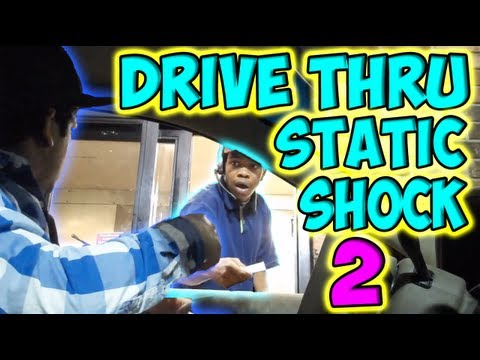Drive Thru Static Shock 2