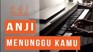 Video Anji - Menunggu Kamu Piano Cover (OST. Jelita Sejuba) MP3, 3GP, MP4, WEBM, AVI, FLV Februari 2019