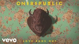 OneRepublic - Love Runs Out (Audio)