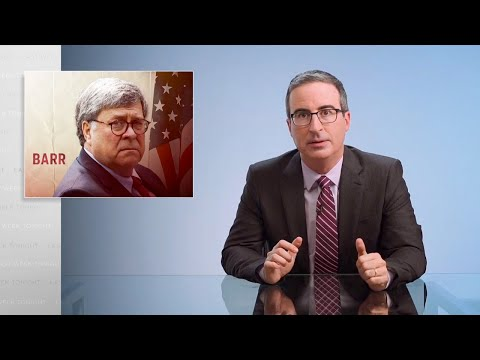 William Barr: Last Week Tonight with John Oliver (HBO)