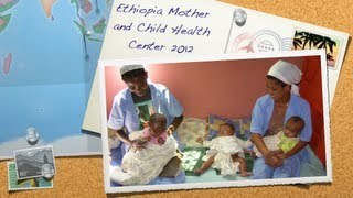Ethiopia Mother And Child Health Center 2012