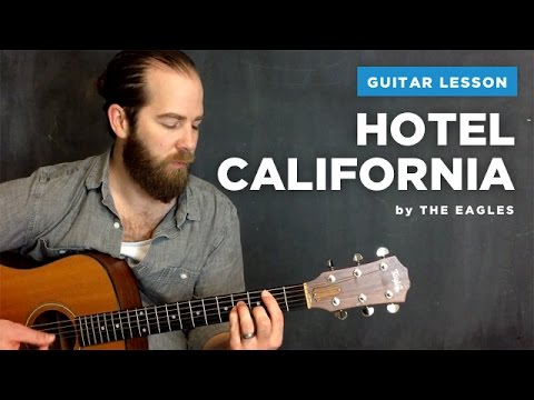 """Guitar lesson for """"Hotel California"""" by The Eagles (acoustic, no capo)"""