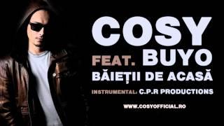 Cosy feat. Buyo - Baietii de acasa