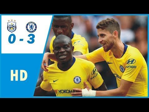 Huddersfield vs Chelsea 0-3 All Goals & Highlights⏺11/08/2018