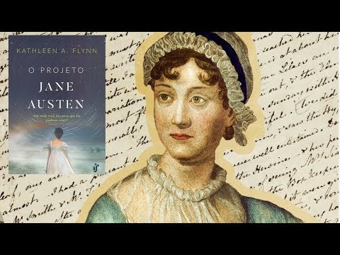DICA: Projeto Jane Austen - Kathleen A. Flynn