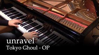 Video Unravel - Tokyo Ghoul OP [piano] MP3, 3GP, MP4, WEBM, AVI, FLV Juni 2018