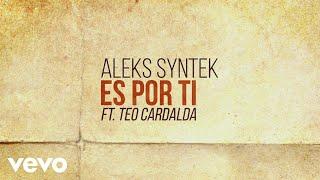 Aleks Syntek - Es por Ti (Lyric Video)
