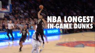 NBA Longest In-Game Dunks