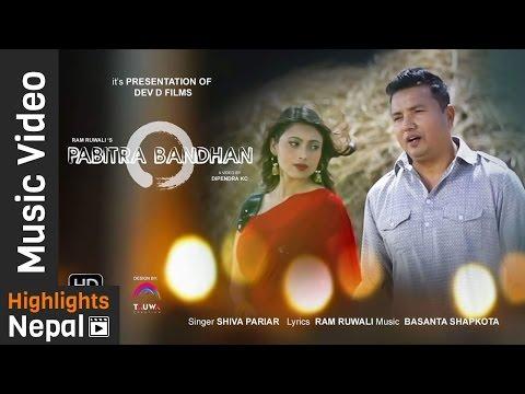PABITRA BANDHAN | New Nepali Adhunik Song 2017/2074 | Shiva Pariyar