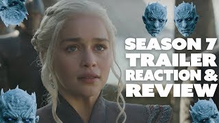 Game of Thrones - Season 7: OFFICIAL TRAILER REACTION & REVIEW!Follow us on TWITTER! - https://twitter.com/NerdSoup4uINSTAGRAM! - https://www.instagram.com/nerdsoup4u/SOUNDCLOUD! - https://soundcloud.com/user-421750745
