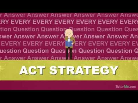 ACT Strategy: Getting a Perfect Score