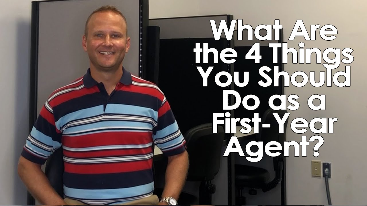 What Are 4 Things That New Agents Must Do?