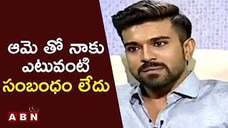 Actor Ram Charan in Open Heart with RK reacted on the rumors of dating with Actress Neha Sharma after Chirutha movie. Ram Charan added that, his wife Upasana...